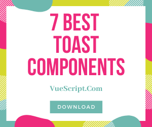 7 Best Material Design Inspired Toast Components For Vue.js