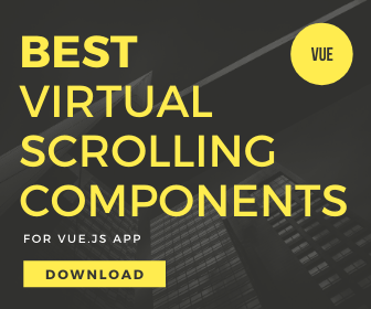 5 Best Vue.js Components For Virtual Scrolling